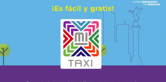 aplicación Mi Taxi Ciudad de México